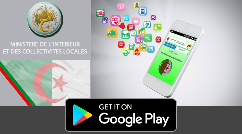 Idjraati l 39 application android alg rienne des d marches for Algerie ministere interieur